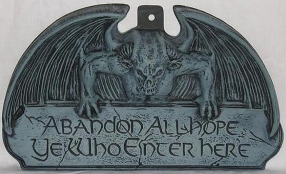 abandon-hope-all-ye-who-enter-here-e1285714292550